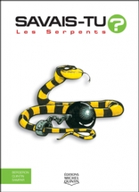 Les Serpents - En couleurs
