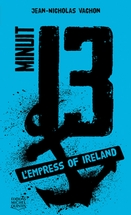 Minuit 13 - L'Empress of Ireland