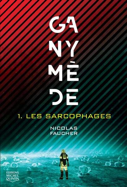 «Ganymède 1 - Les sarcophages» fait partie des finalistes pour la 4ème édition du Prix des Horizons imaginaires